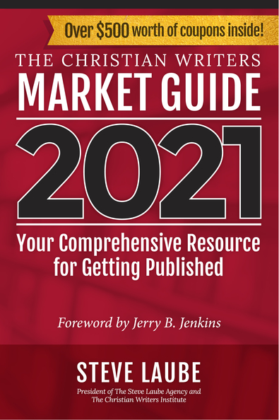 The Christian Writers Market Guide – 2021 Edition